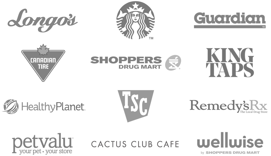 Longo's - Starbucks - Guardian - Canadian Tire - Shoppers Drug Mart - King Taps - Healthy Planet - TSC - Remedy's RX - Petvalu - Cactus Club Cafe - Wellwise