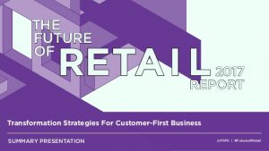 The Future of Retail Report 2017
